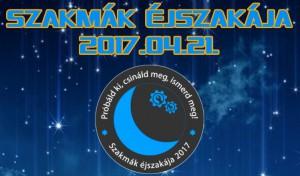 Szakmák Éjszakája 2017
